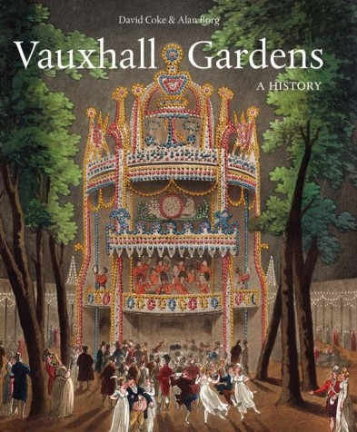 Vauxhall Gardens by David Coke and Alan Borg